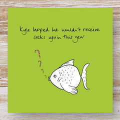 Kyle hoped he wouldn't receive socks again this year - 3 Humorous Fish Christmas Cards