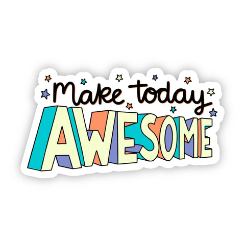 Make Today Awesome Stars Sticker