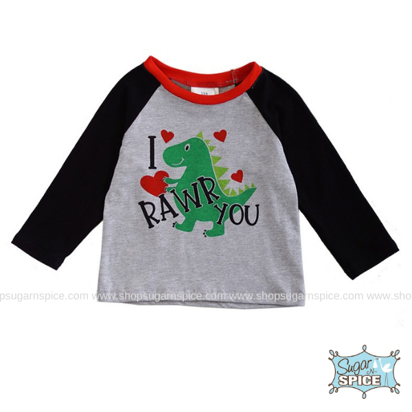I RAWR YOU DINOSAUR RAGLAN