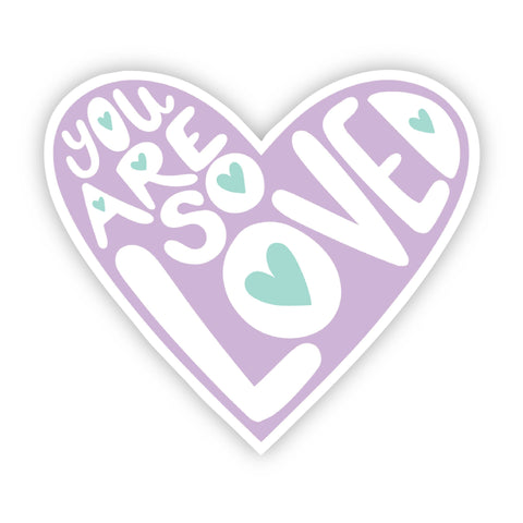You Are So Loved Light Purple Lettering Sticker