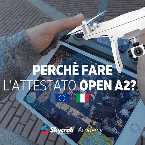 Perchè fare l'attestato pilota OPEN A2?
