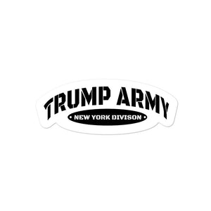 Trump Army New York Division Sticker - Real Tina 40