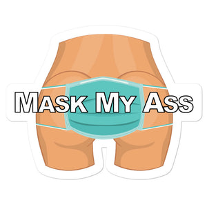 Mask My Ass Sticker - Real Tina 40