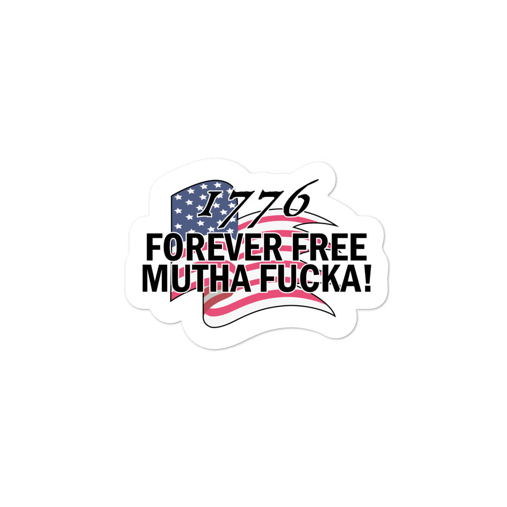 1776 Forever Free Stickers - Real Tina 40