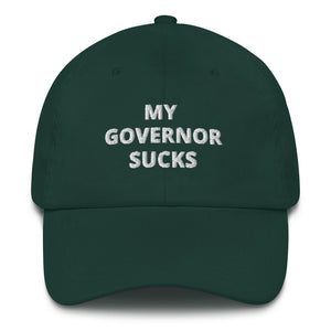 My Governor Sucks Dad Hat - Real Tina 40