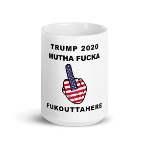 Trump 2020 MF Middle Finger Mug