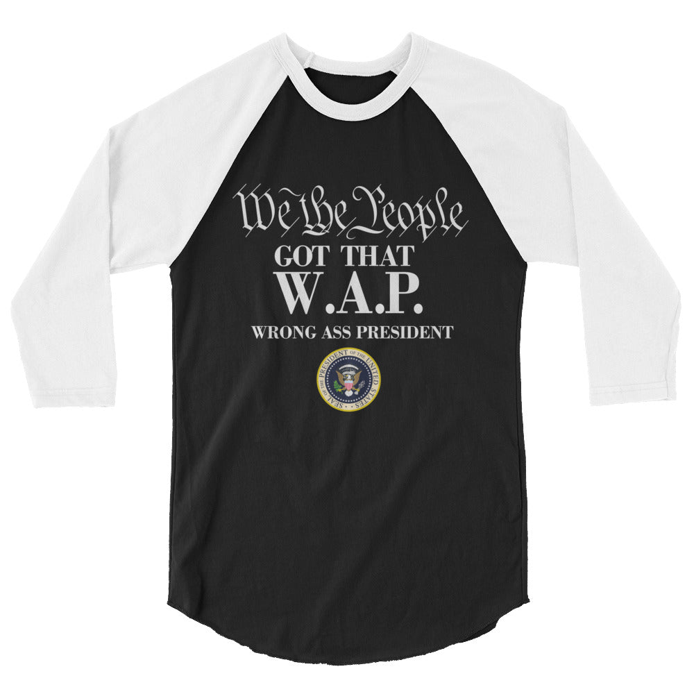 WAP Special Edition White  lettering 3/4 sleeve raglan shirt