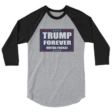 Load image into Gallery viewer, Trump Forever 3/4 sleeve raglan shirt