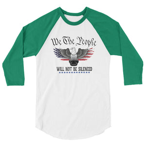 We the People will not be silenced 3/4 sleeve raglan shirt
