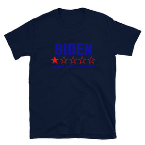 Biden , very bad would not recommend Short-Sleeve Unisex T-Shirt !