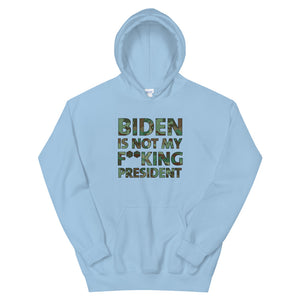 Biden Is Not My F**KING President Camouflage Unisex Hoodie
