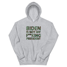 Load image into Gallery viewer, Biden Is Not My F**KING President Camouflage Unisex Hoodie