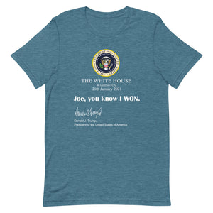 Joe You know I won! Short-Sleeve Unisex T-Shirt