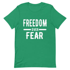 Freedom over Fear Short-Sleeve Unisex T-Shirt