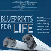 Blueprints for Life