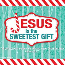 Jesus Is The Sweetest Gift