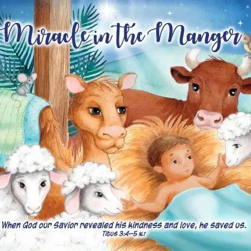 Miracle in the Manger