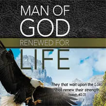 Man of God: Renewed for Life
