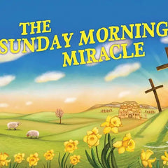 Sunday Morning Miracle