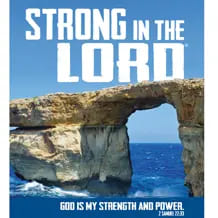 Strong in the Lord®