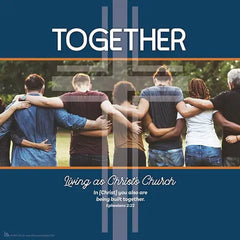 Together : Living as Christ's Church