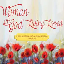 Woman of God: Living Loved