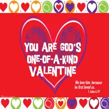 You Are God's One-of-a-Kind Valentine