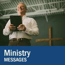 Ministry Messages
