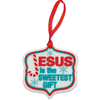 Children's Ornament - Jesus Is the Sweetest Gift