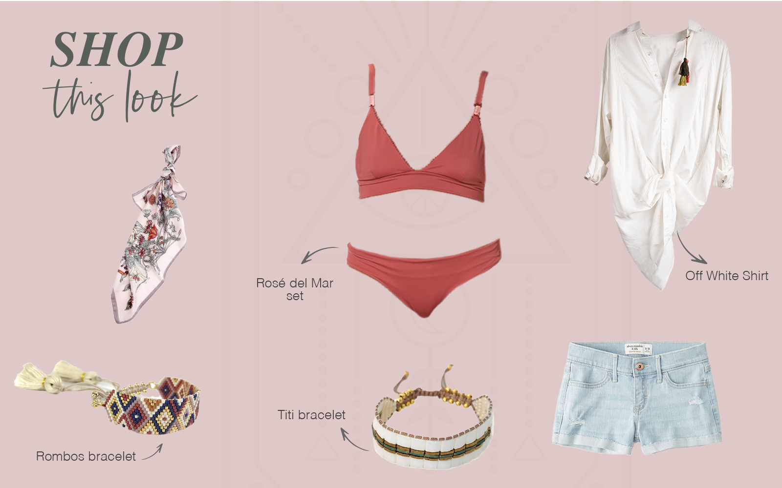 Shop This Look Rose del Mar