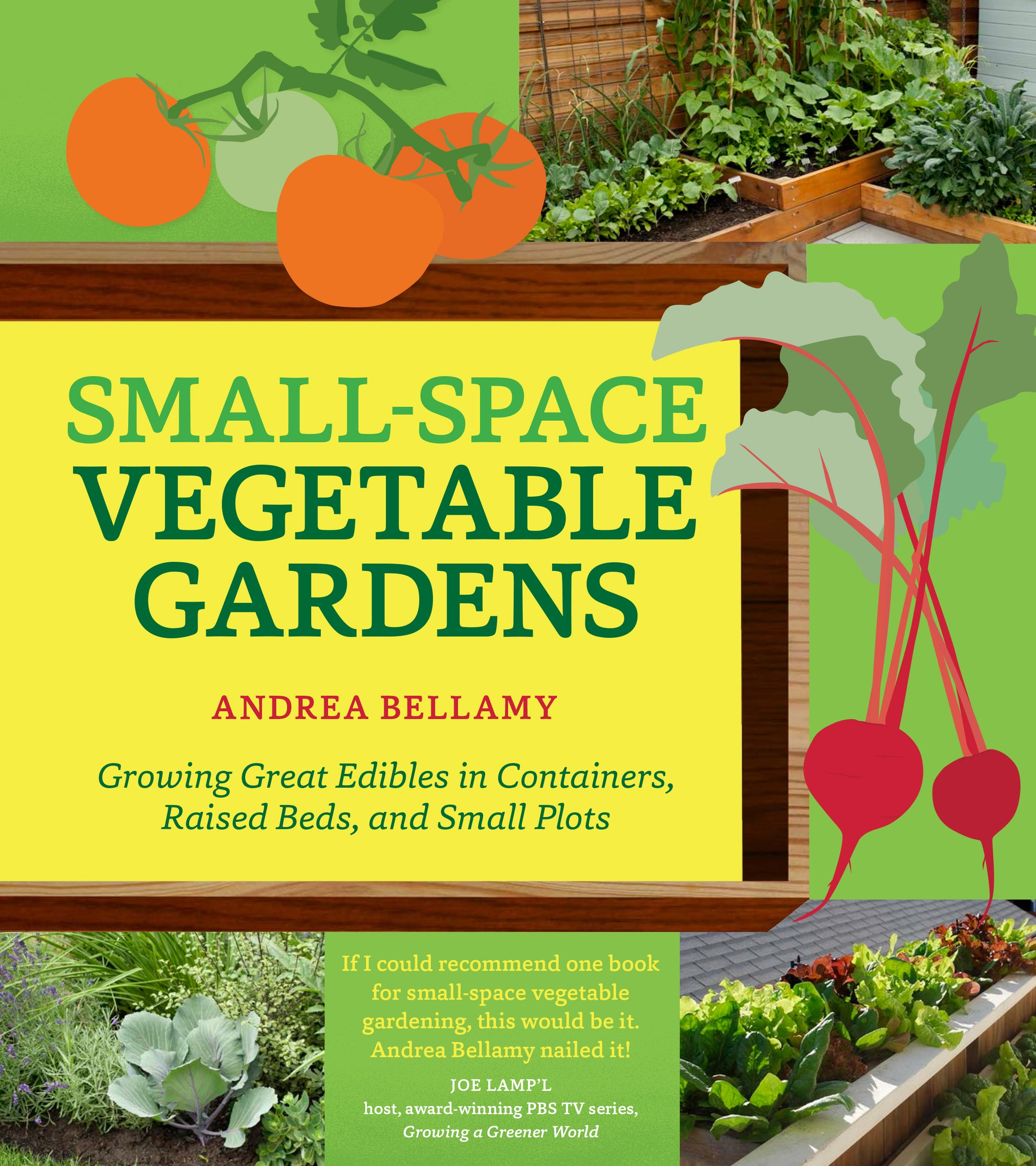 Small-Space Vegetable Gardens
