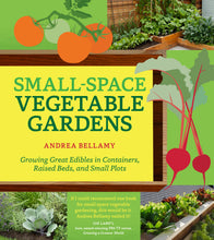Load image into Gallery viewer, Small-Space Vegetable Gardens