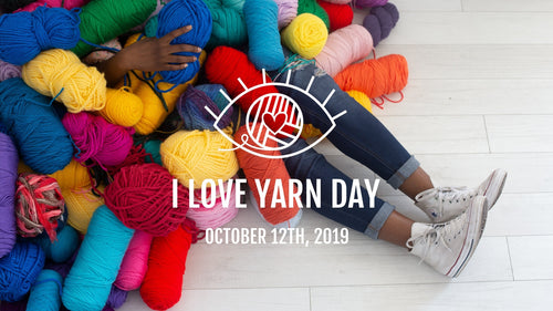 October 12 is I Love Yarn Day!