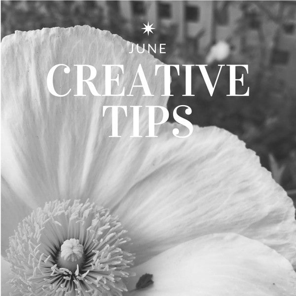 June Creative Tips