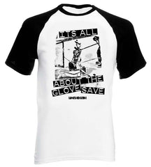 Its All About The Glove Save Base Ball Style Short Sleeve Tee