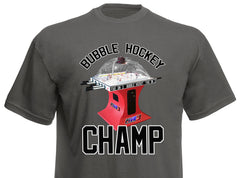 Bubble Hockey Champ Tee Shirt