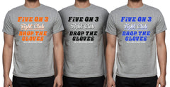 Five on 3 Fight Club Tee