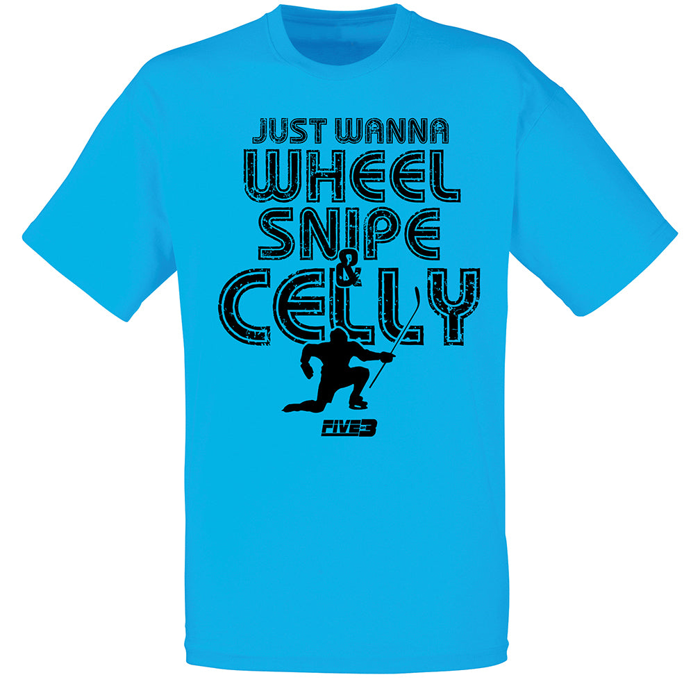 Just Wanna Wheel Snipe & Celly Tee