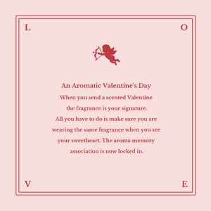 An Aromatic Valentine's Day