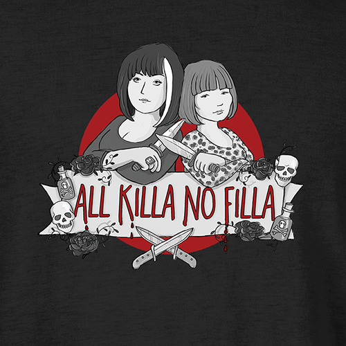 All Killa No Filla T-Shirt