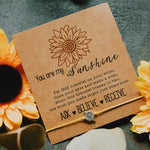You Are My Sunshine Bracelet - Ask · Believe · Receive