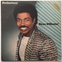 Beau Williams ‎– Bodacious!