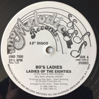 80's Ladies ‎– Ladies Of The Eighties 12""