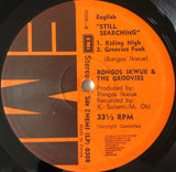 Bongos Ikwue & The Groovies ‎– Still Searching