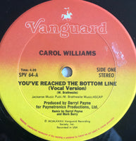Carol Williams – You've Reached The Bottom Line 12""