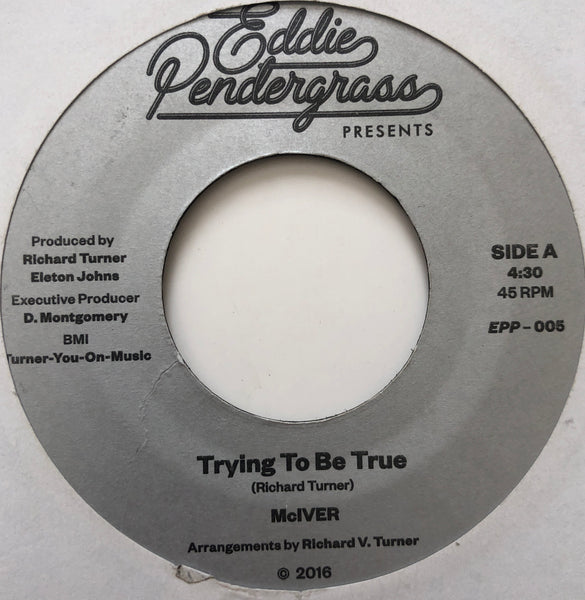 "McIVER ‎– Trying To Be True 7"" (RE)"