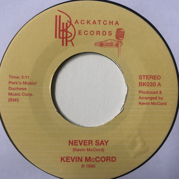 Kevin McCord ‎– Never Say 7""