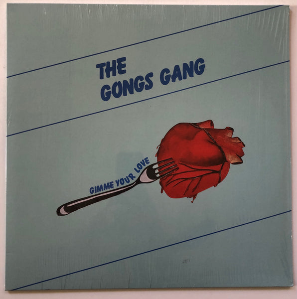 The Gong's Gang ‎– Gimme Your Love