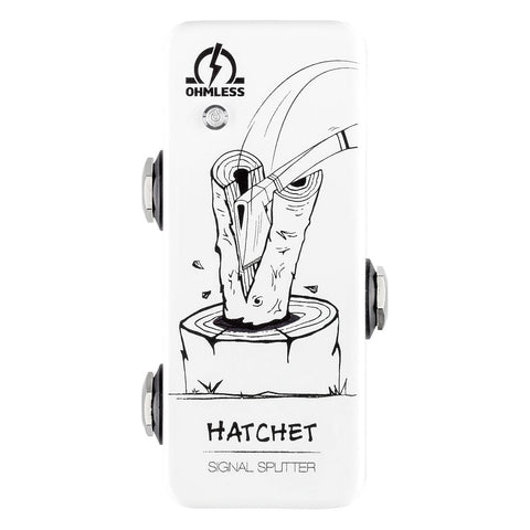 Ohmless Hatchet Signal Splitter