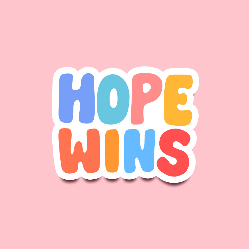 Hope Wins Sticker